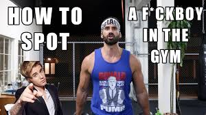 Teh Fitne how to spot a fuckboy in the fitnesstune