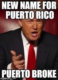 Puerto Rican Memes - donald trump imgflip