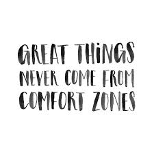 What Is Comfort Zone Mean Great Things Never Come From Comfort Zones Motivation