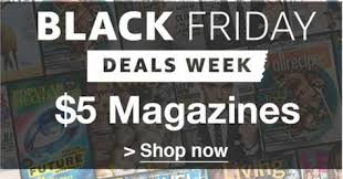black friday magazine subscriptions daily cheapskate black friday week 5 00 magazine subscription