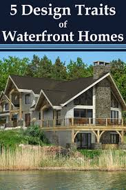 19 best waterfront style homes images on pinterest timber frames
