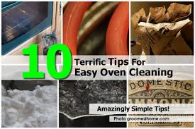 Cleaning Tips For Home by 10 Terrific Tips For Easy Oven Cleaning