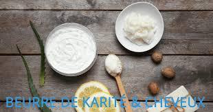beurre de cuisine cheveux le beurre de karité à la rescousse de vos cheveux a un cheveu