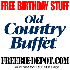 Old Country Buffet Coupons Discounts by Free Birthday Stuff U2013 Old Country Buffet U2013 Free Bday Buffet U2013 All