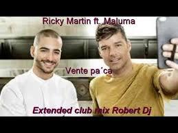 Ricky Martin Meme - ricky martin vente pa ca ft maluma extended club mix robert dj