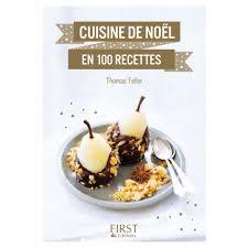 livre de recette cuisine cuisine de noël en 100 recettes livre cuisine salée cultura