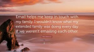 mark batterson quote u201cemail helps me keep in touch with my family