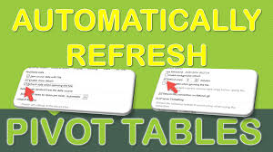 how do you refresh a pivot table automatically refresh a pivot table free microsoft excel tutorials
