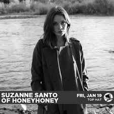 Turn Out The Lights Song Suzanne Santo Of Honeyhoney Returns To The Top Hat Logjam Presents