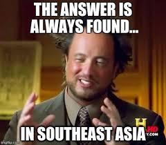 Asia Meme - ancient aliens meme imgflip