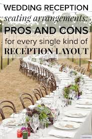 wedding reception table wedding reception seating arrangements pros and cons for every