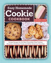 christmas treats the easy homemade cookie cookbook simple recipes for the best