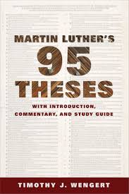 luther s martin luther s ninety five theses with introduction commentary