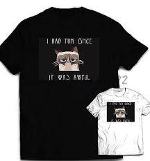 Grumpy Cat Meme I Had Fun Once - grumpy cat t shirt meme shirt i had fun once men s women s boys