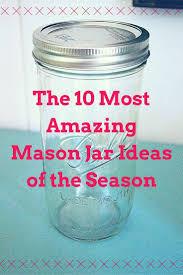 214 best mason jars images on pinterest mason jar crafts mason