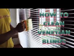 How To Clean Greasy Blinds How To Clean Venetian Blinds Youtube