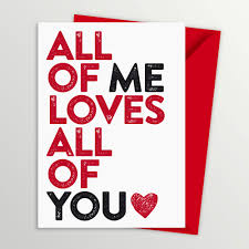 all of me loves all of you valentines day card