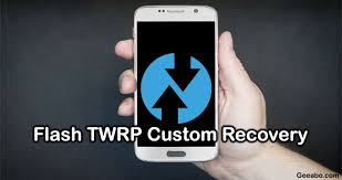 custom recovery android how to flash twrp custom recovery in almost every android devices