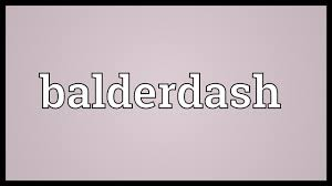 balderdash meaning youtube