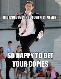 Intern Meme - benny on twitter the ridiculously photogenic intern meme h t