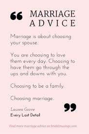 happy married quotes quotes marriage is a choice beautiful advice from