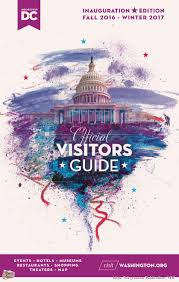 Washington Nc Map by Washington Dc Official Visitors Guide Fall 2016 Winter 2017 Z9 By