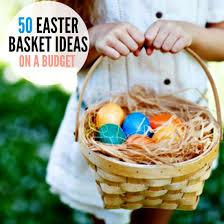 best easter basket the best easter basket stuffers easter basket ideas on a budget