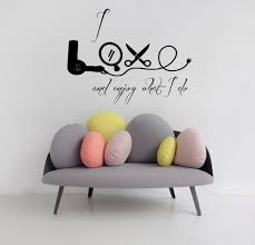 custom hair salon wall decals quote i love and enjoy what i do zoom