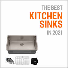 what size undermount sink for 33 inch base cabinet the best kitchen sinks of 2021 buyer s guide reviews