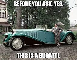 Bugatti Meme - bugatti memes imgflip