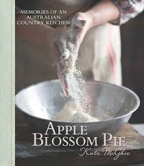 apple blossom pie u2013 memories of an australian country kitchen