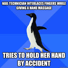 Nail Tech Meme - nail technician interlaces fingers while giving a hand massage tries