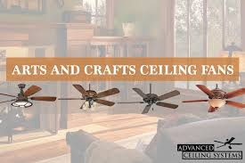 6 arts and craft ceiling fans to compliment your decor style