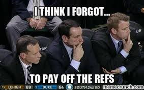 Coach K Memes - dook fans acting like they are better than us yet again joke