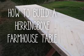 Building Dining Table Top How To Build A Reclaimed Wood Kitchen How To Build A Herringbone Farmhouse Table Youtube