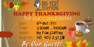 big fish staffing thanksgiving for candidates tickets fri 6