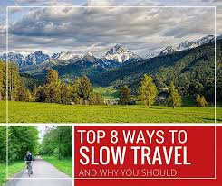 8 ways to slow travel and why you should cheeseweb