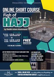 we do your online class ended fiqh of hajj 1438 ah 2017 ce hikmahway institute