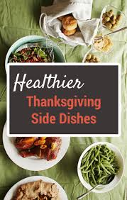 healthy thanksgiving sides valerie bertinelli