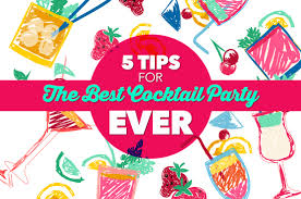 Best Party Cocktails - 5 tips to the best cocktail party ever