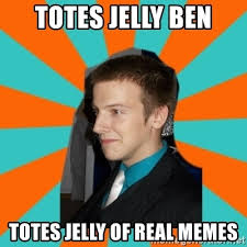 Jelly Meme - totes jelly meme jelly best of the funny meme