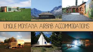unique montana places you can rent on airbnb montana news