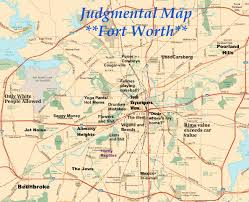 fort worth map judgmental map of fort worth fortworth