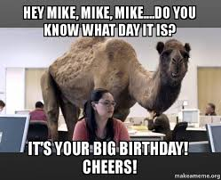 You Know What To Do Meme - hey mike mike mike do you know what day it is it s your big