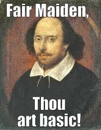Shade Memes - scumbag shakespeare memes quickmeme