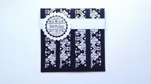 how to make an easy and elegant birthday card diy crafts