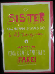 sister birthday card humour 5 designs funny rude joke cheeky