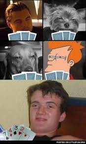 Stanley Meme - stoner stanley playing poker with leonardo dicaprio and stoned