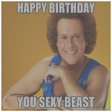 Awesome Birthday Memes - birthday cards inspirational richard simmons birthday card