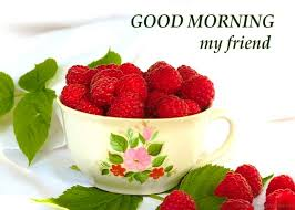 24 morning wishes my friends